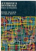 Elettronica industriale. Sistemi e automazione. Volume 1 - Introduzione ai sistemi di controllo. Roberto Mialich, Giancarlo Rossi