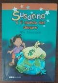 Susanna e il mondo del denaro