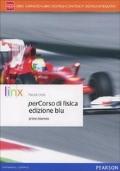 perCORSO DI FISICA - Ediz. BLU - primo biennio