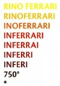 RINO FERRARI - INFERI - opere inedite in mostra a 750 anni dalla nascita di Dante Alighieri