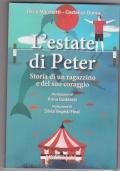 L'estate di Peter. Storia di un ragazzino e del suo coraggio