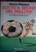 SOTTO IL SEGNO DEL PALLONE.L'asrtologia al servizio del calcio con un intervento di Nils Liedhom