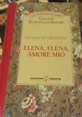 Elena, Elena, amore mio