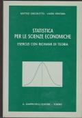 Statistica per le scienze economiche. Esercizi con richiami di teoria