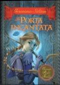 La porta incantata - Cronache del Regno della Fantasia  Vol. 2
