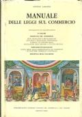 MANUALE DELLE LEGGI SUL COMMERCIO. II� Volume: Disciplina del commercio... Aggiornato a Ottobre 1980. [ Milano, Editrice IEDEP, ottobre 1980 ].
