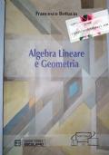 Algebra lineare e geometria   [ 9788874889310 ]