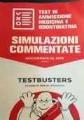 Test di ammissione MEDICINA e ODONTOIATRIA. SIMULAZIONI COMMENTATE aggiornate al 2019