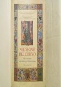 NEL SEGNO DEL CORVO Libri e Miniature della Biblioteca di Mattia Corvino re d�Ungheria del 400