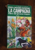 Esploriamo insieme la campagna: il libro del giovane trapper