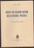Critica dei massimi sistemi dell'economia politica I: dalla natura alla storia