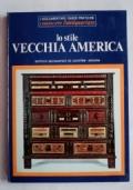 LO STILE VECCHIA AMERICA