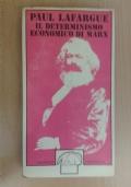 Il determinismo economico di Marx