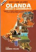 DOVE COME QUANDO: OLANDA, BELGIO E LUSSEMBURGO