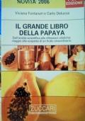 Il grande libro della papaya