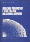 Educazione psicomotoria e strutturazione dello schema corporeo nella formazione presportiva di base (per ragazzi dai 5-6 ai 10-11 anni)