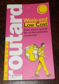 LE GUIDE ROUTARD WEEK-END LOW COST