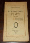 LA RIVOLUZIONE IN ATTO 1919-1924
