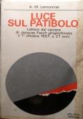 Luce sul Patibolo: lettere dal carcere di Jacques Fesch ghigliottinato il 1° ottobre 1957, a 27 anni