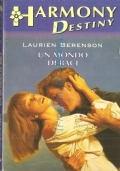 Un mondo di baci (Destiny n. 936)