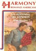 La leggenda del cowboy (Romanzi Americani n. 179)