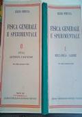 Fisica generale e sperimentale vol.1 e 2
