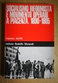 Socialismo Riformista E Movimento Operaio A Piacenza  1890-1905