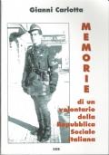 Memorie di un volontario della Repubblica Sociale Italiana