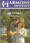 Per l'eternità (Destiny n. 701)