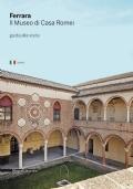 Ferrara - Il Museo di Casa Romei - Guida alla visita