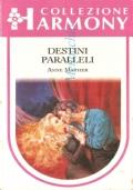 Destini paralleli (Collezione Harmony n. 1105)
