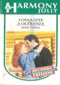 Conquiste a oltranza (Harmony Jolly HP39 C)  IN OMAGGIO CON L'ACQUISTO DI UN ALTRO LIBRO