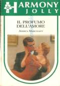 Il profumo dell'amore (Harmony Jolly n. 691)