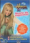 Hannah Montana - Storie da Superstar (Super spiona - Obbligo o verit�)