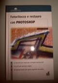 Fotoritocco e restauro con photoshop