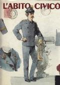 L'abito civico. I corpi dell'antica provincia di Milano nei figurini dell'Archivio di stato