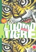 L'uomo tigre. Vol. 1