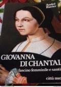 Giovanna di Chantal. Fascino femminile e santità