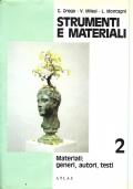 Strumenti e materiali. Antologia per il biennio.Volume 2.Materiali: generi, autori, testi