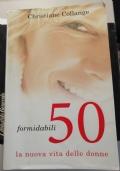 Formidabili 50 la nuova vita delle donne