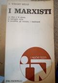 I Marxisti (Le idee e le opere, le battaglie vinte, le sconfitte, gli eroismi, i tradimenti)