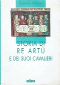 Storia di Re Art� e dei suoi cavalieri