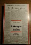 Il Messaggero e la sua città Volume I - 1878/1918 (ROMA)
