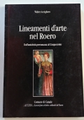 LINEAMENTI D'ARTE NEL ROERO - DALL0ANTICHITA' PREROMANA AL CINQUECENTO