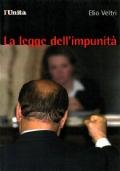 LA LEGGE DELL'IMPUNITÀ (Berlusconi) - [COME NUOVO]
