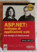 ASP.NET: sviluppo di applicazioni web. Dal design al deployment