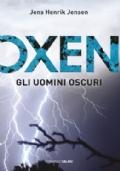 Oxen -Gli uomini oscuri