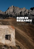 Bunker Research : The hidden history of modernism in the mountains