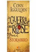 LA GUERRA DELLE ROSE - STORMBIRD