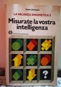 Misurate la vostra intelligenza